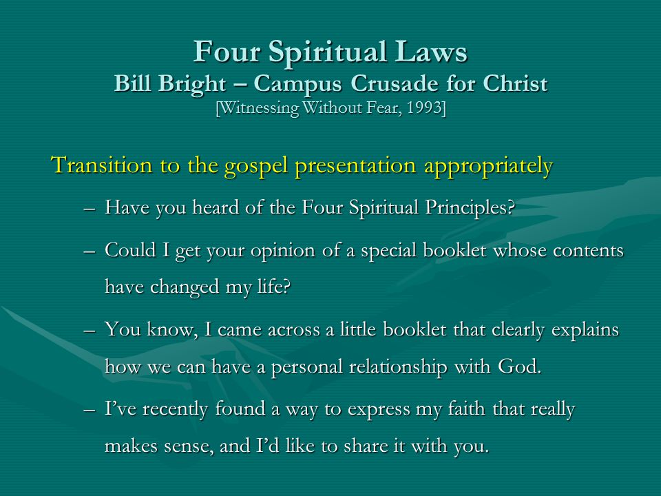 Four Spiritual Laws Bill Bright – Campus Crusade for Christ [Witnessing Without Fear, 1993]